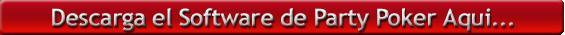 Descarga el Software de Party Poker Aqui